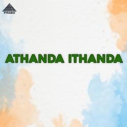 Listen to Yeayya Ippa songs from Athanda Ithanda