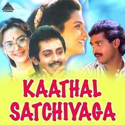 Kaathal Satchiyaga songs
