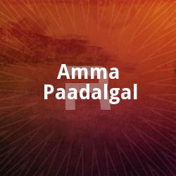 Amma Paadalgal songs