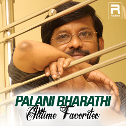 Palani Bharathi - Alltime Favorites songs