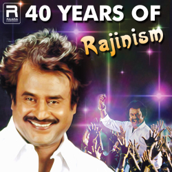 40 Years OF Rajinism songs