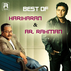 Best Of AR. Rahman & Hariharan