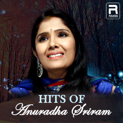 Hits Of Anuradha Sriram songs