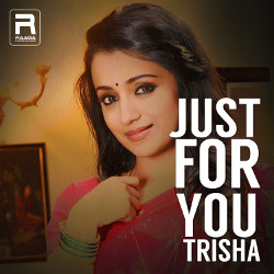 Just For You Trisha songs