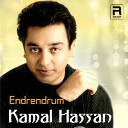 Endrendrum Kamal Hassan songs