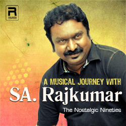 A Musical Journey with SA. Rajkumar songs
