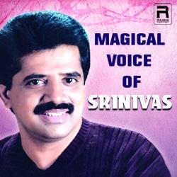 Magical Voice Of Srinivas songs