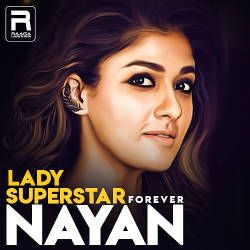 LadySuperstar Forever Nayan songs