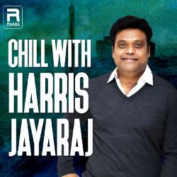 Chill with Harris Jayaraj songs