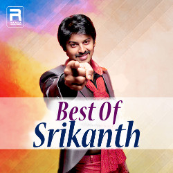 Best Of Srikanth songs