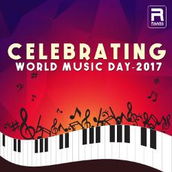 Celebrating World Music Day 2017 songs