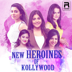 New Heroines Of Kollywood songs