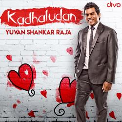 Kadhaludan - Yuvan Shankar Raja songs