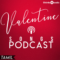 Valentine Songs Podcast songs