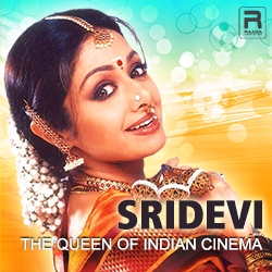 Sridevi - The Queen Of Indian Cinema  songs
