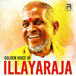 Golden Voice Of Illayaraja songs