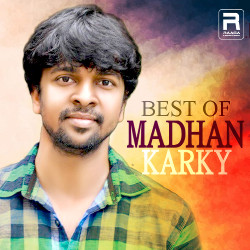 Best Of Madhan Karky songs