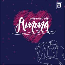 அன்பென்றாலே அம்மா songs