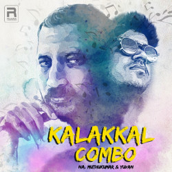 Kalakkal Combo - Na. Muthukumar And Yuvan songs