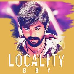Locality Boy songs
