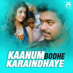 Kanum Bodhe Karaindhaye songs