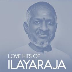 Love Hits Of Ilayaraja songs