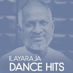 Ilayaraja Dance Hits Songs Download, Ilayaraja Dance Hits Tamil MP3