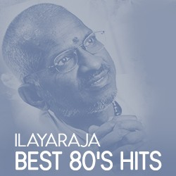 Ilayaraja Best 80's Hits songs