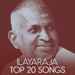 Ilayaraja - Top 20 songs songs