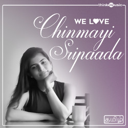 We Love Chinmayi Sripaada songs