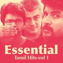 Essential Tamil Hits - Vol 1 songs