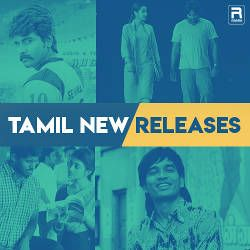 Tamil New Releases songs