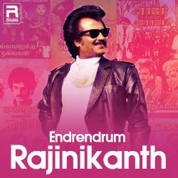 Endrendrum Rajinikanth songs
