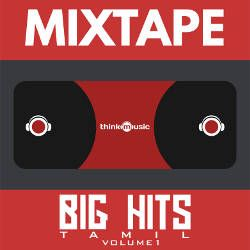 Big Hits Mixtape Volume 1 songs