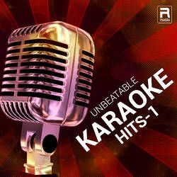 Unbeatable Karaoke Hits - Vol 1 songs