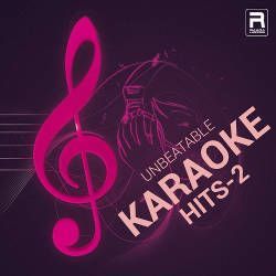 Unbeatable Karaoke Hits - Vol 2 songs