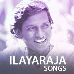 Illayaraja Songs songs