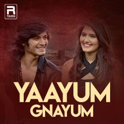 Yaayum Gnayum songs
