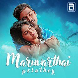 Maruvaarthai songs