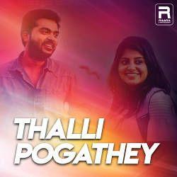 Thalli Pogathey songs