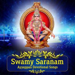 Swamy Saranam - Ayyappan Collection songs