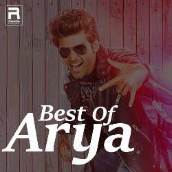 Best Of Arya songs