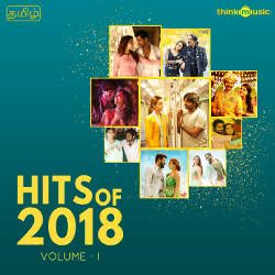 Hits Of 2018 - Vol 1 songs
