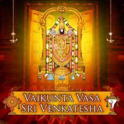 Vaikunda Vasa Sri Venkatesha songs