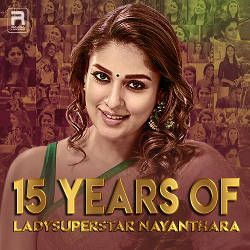 15 Years Of Ladysuperstar Nayanthara songs