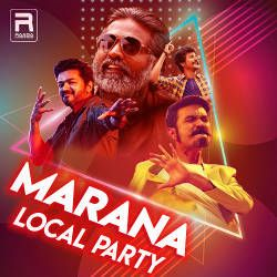 Marana Local Party songs