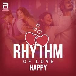 Rhythm of Love - Happy songs