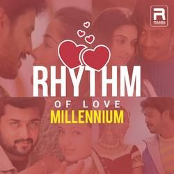 Rhythm of Love - Millennium songs