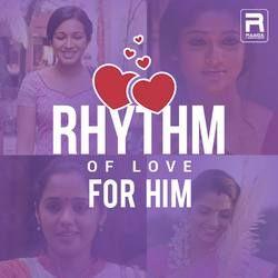 Rhythm of Love - For Him songs