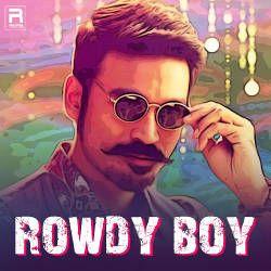 Rowdy Boy songs